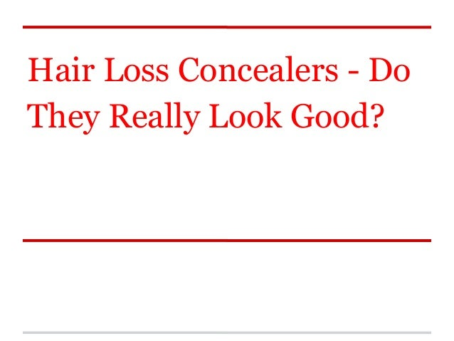 Hair Loss Concealers - DoThey Really Look Good?