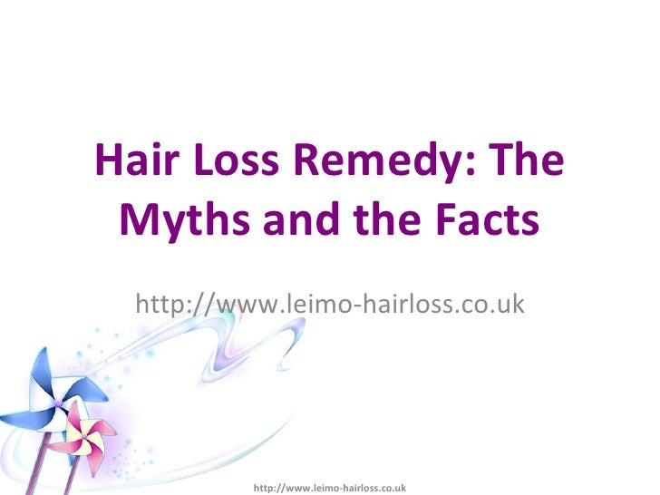 Hair Loss Remedy The Myths And The Facts