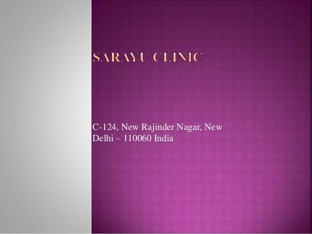 C-124, New Rajinder Nagar, New Delhi – 110060 India