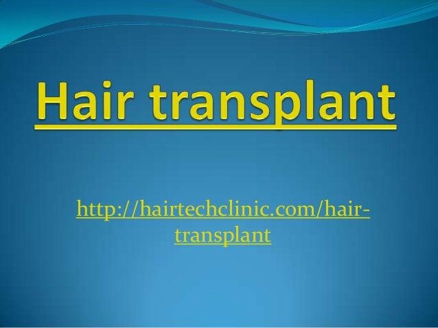 http://hairtechclinic.com/hair- transplant