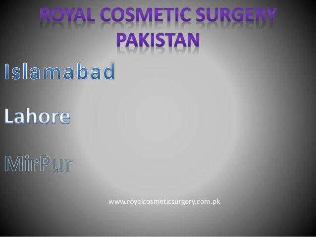 www.royalcosmeticsurgery.com.pk