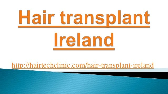 http://hairtechclinic.com/hair-transplant-ireland