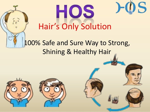 Hair's Only Solution 100% Safe and Sure Way to Strong, Shining & Healthy Hair