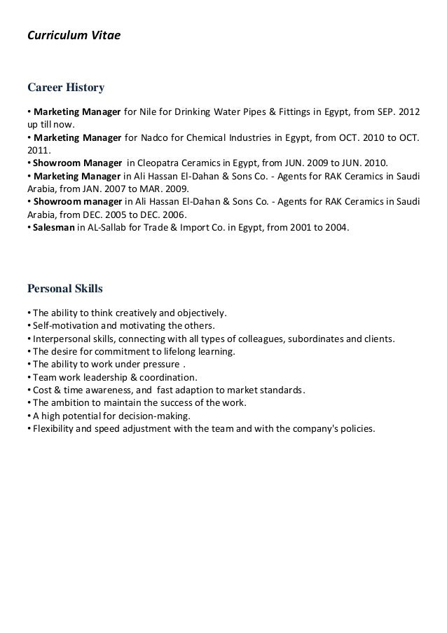 Curriculum Vitae Career History • Marketing Manager for Nile for Drinking Water Pipes & Fittings in Egypt, from SEP. 2012 ...