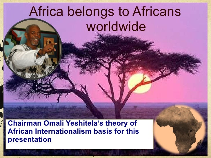 Africa belongs to African people worldwide! Chairman Omali Yeshitela's theory of African Internationalism is the basis for...