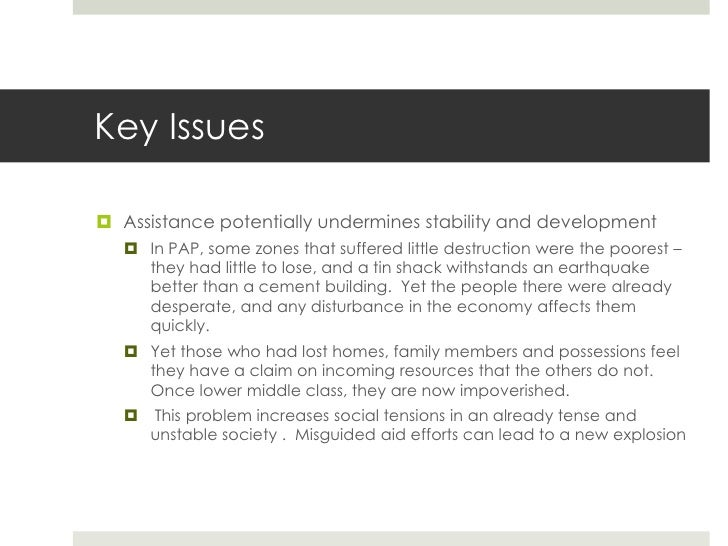 Key Issues Assistance potentially undermines stability and development    In PAP, some zones that suffered little destru...