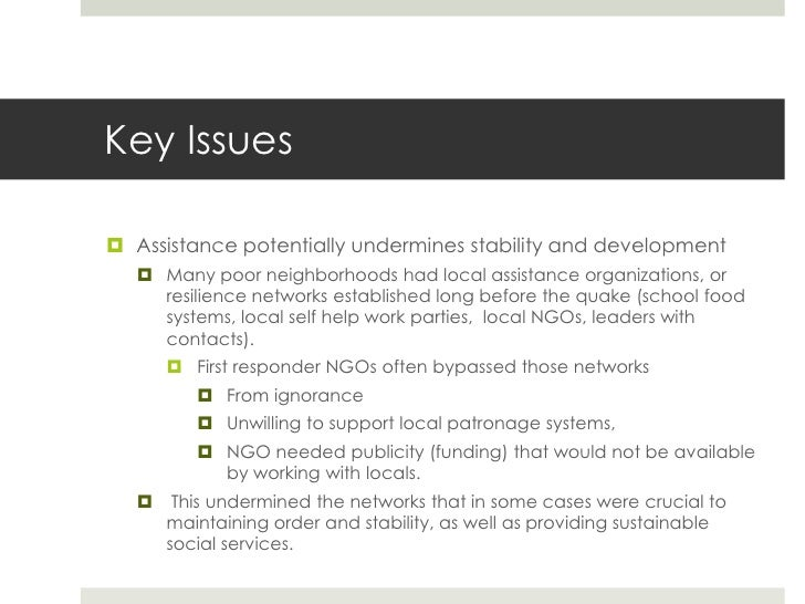 Key Issues Assistance potentially undermines stability and development    Many poor neighborhoods had local assistance o...