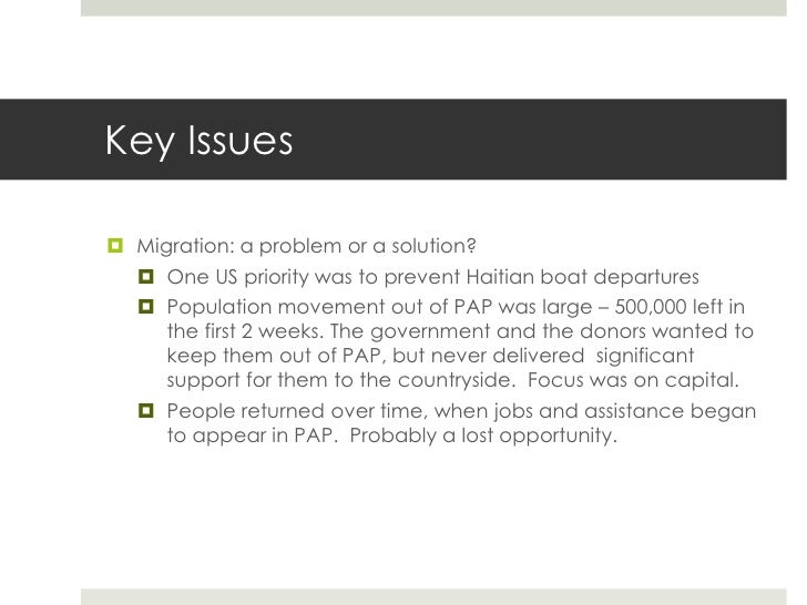 Key Issues Migration: a problem or a solution?    One US priority was to prevent Haitian boat departures    Population ...