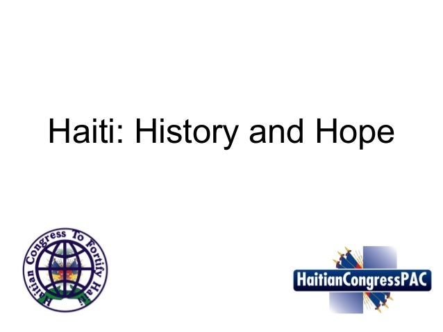 Haiti: History and Hope