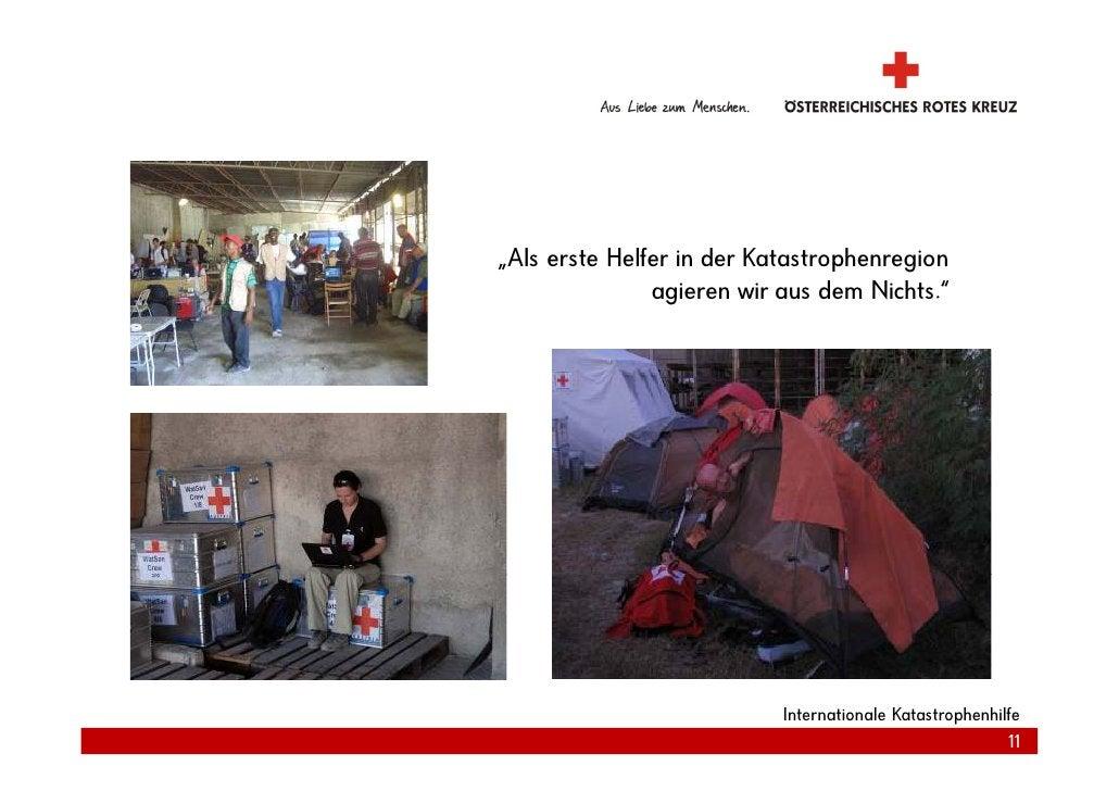 """""""Als erste Helfer in der Katastrophenregion                agieren wir aus dem Nichts.""""                                Int..."""