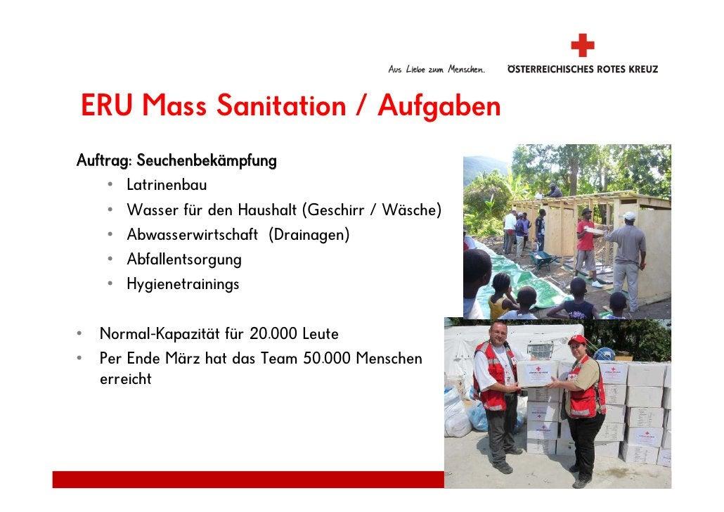 ERU Mass Sanitation / Aufgaben Auftrag: Seuchenbekämpfung     • Latrinenbau     • Wasser für den Haushalt (Geschirr / Wäsc...