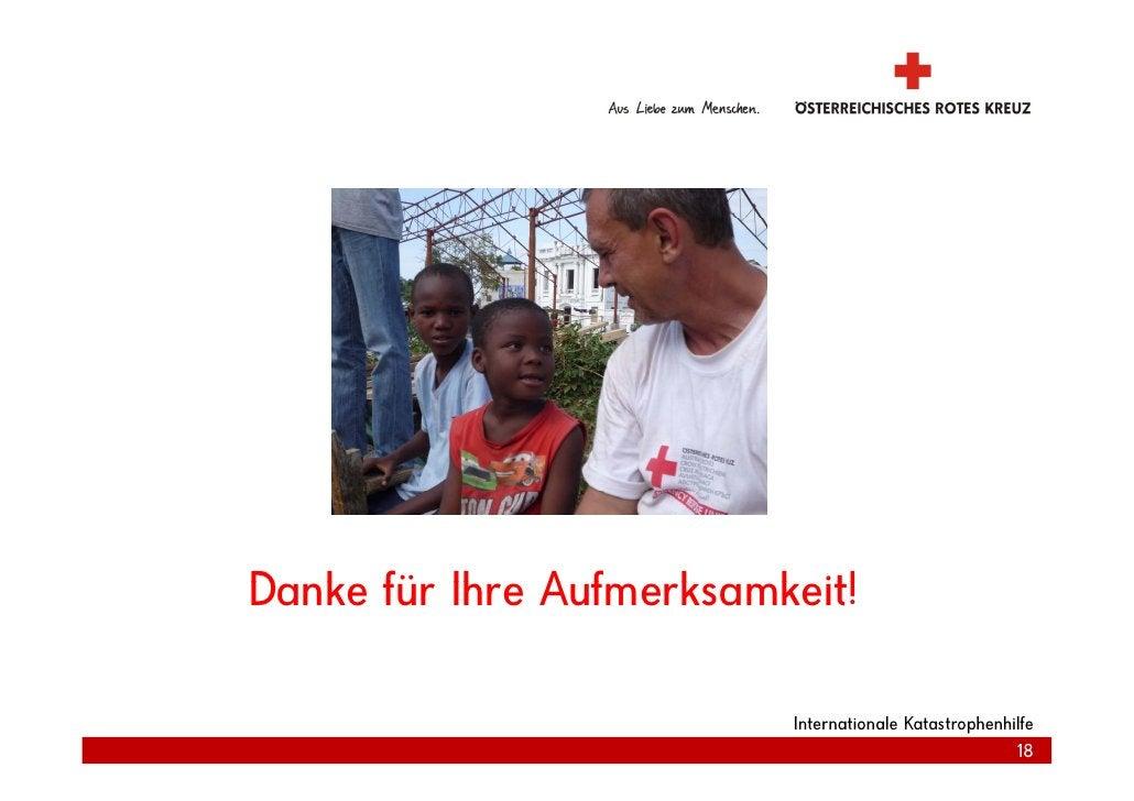 Danke für Ihre Aufmerksamkeit! D k fü Ih A f        k   k it!                            Internationale Katastrophenhilfe ...