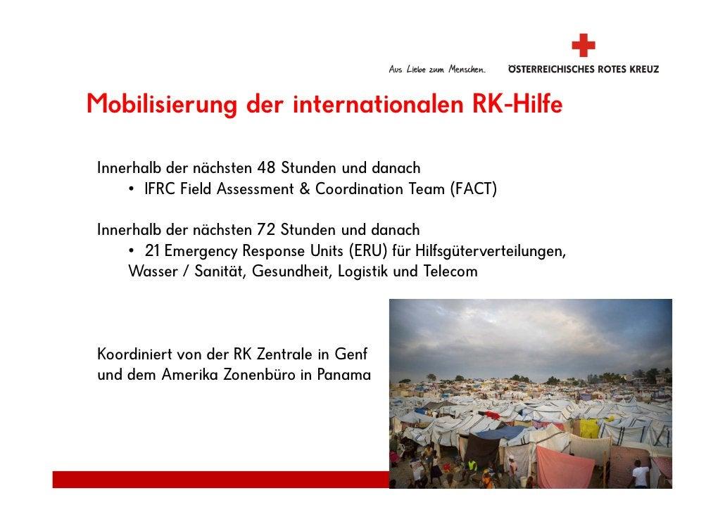 Mobilisierung der internationalen RK-Hilfe  Innerhalb der nächsten 48 Stunden und danach     • IFRC Field Assessment & Coo...