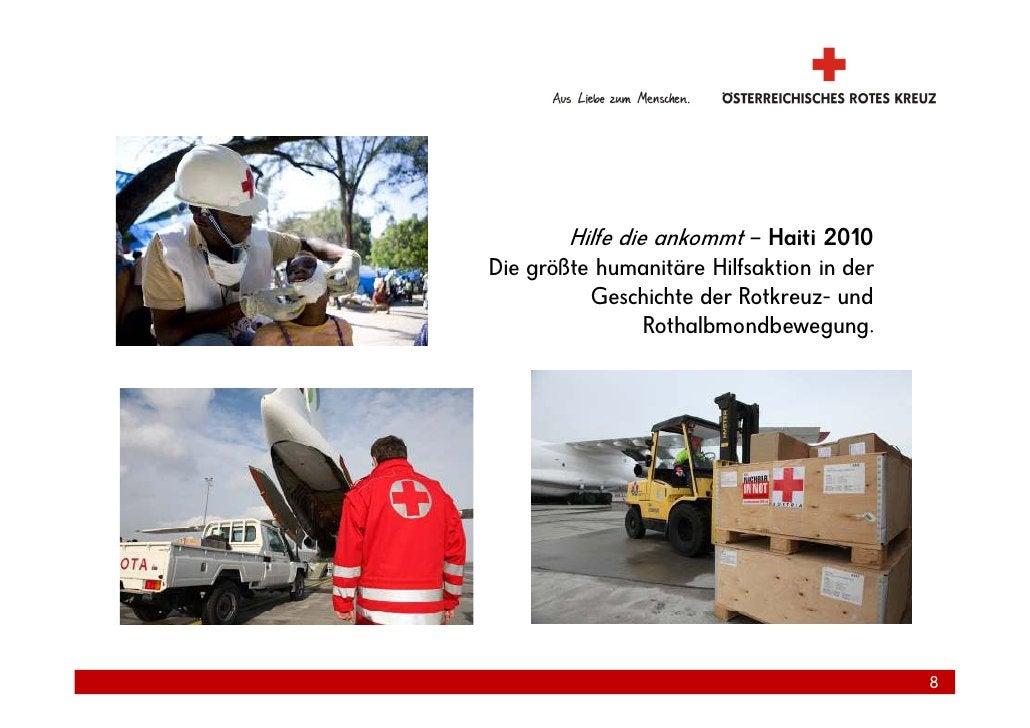 Hilfe die ankommt – Haiti 2010 Die größte humanitäre Hilfsaktion in der           Geschichte der Rotkreuz- und            ...