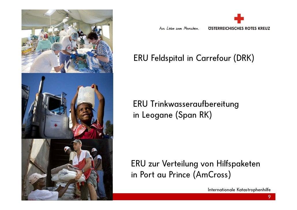 ERU Feldspital in Carrefour (DRK)     ERU Trinkwasseraufbereitung in Leogane (Span RK)     ERU zur Verteilung von Hilfspak...