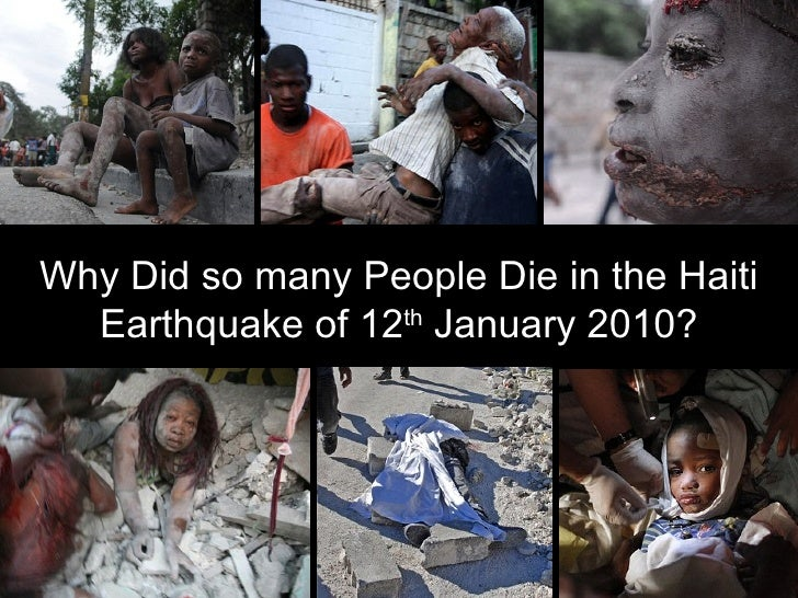 Why Did so many People Die in the Haiti   Earthquake of 12th January 2010?