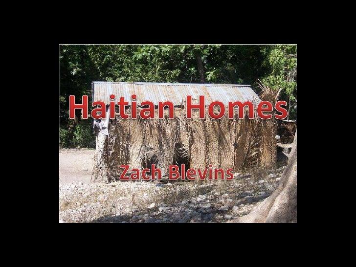 Haitian Homes<br />Zach Blevins<br />