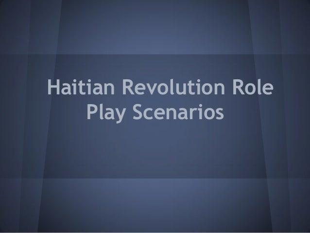 Haitian Revolution Role Play Scenarios