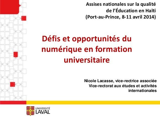 Défis et opportunités du numérique en formation universitaire Assises nationales sur la qualité de l'Éducation en Haïti (P...