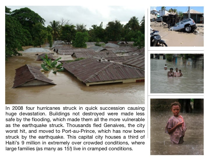 <ul><li>In 2008 four hurricanes struck in quick succession causing huge devastation. Buildings not destroyed were made les...