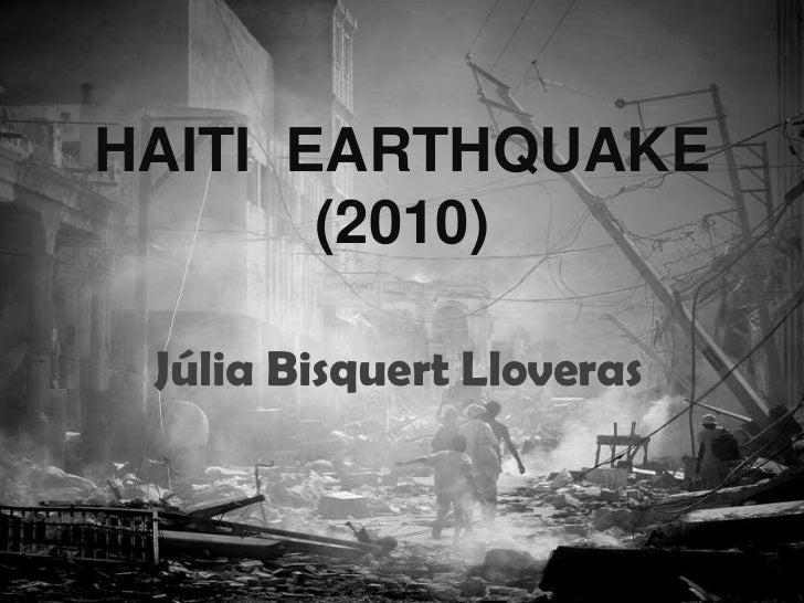 HAITI EARTHQUAKE       (2010) Júlia Bisquert Lloveras
