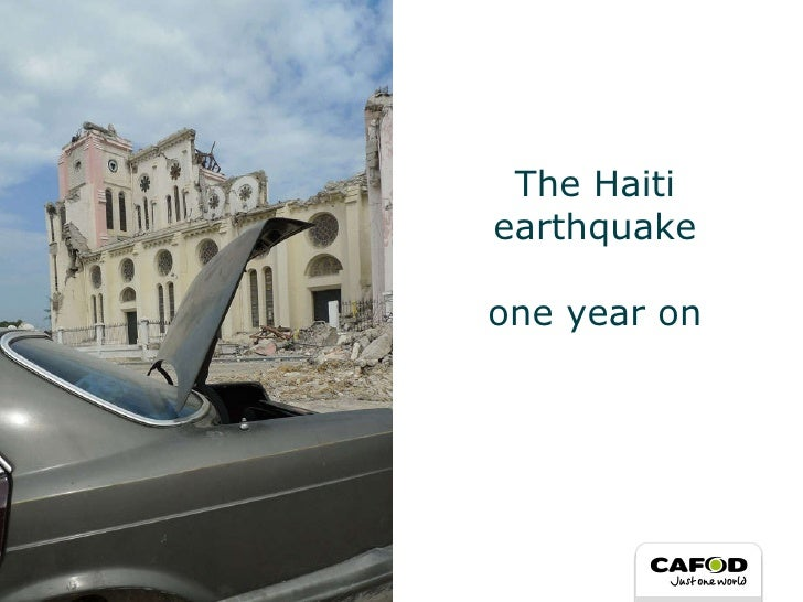 The Haiti earthquake one year on