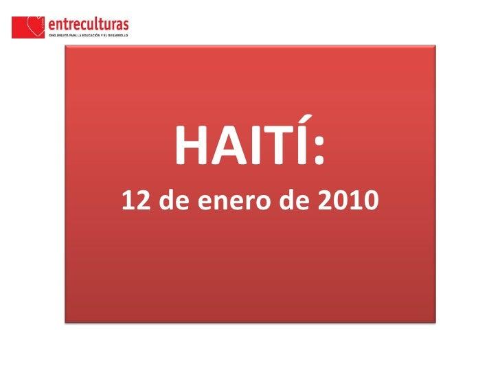 HAITÍ: 12 de enero de 2010
