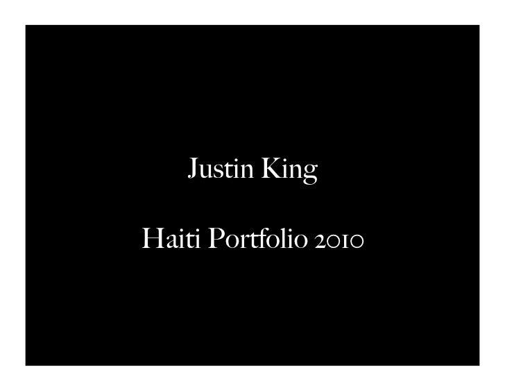 Justin KingHaiti Portfolio 2010