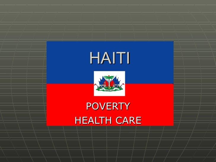 HAITI POVERTY HEALTH CARE