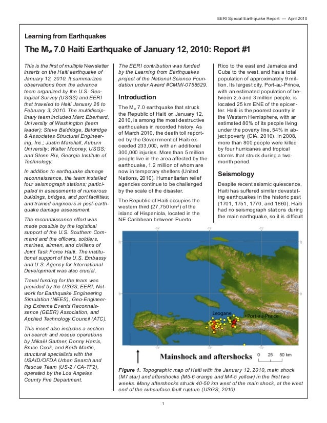 EERI Special Earthquake Report — April 2010  Learning from Earthquakes  The Mw 7.0 Haiti Earthquake of January 12, 2010: R...
