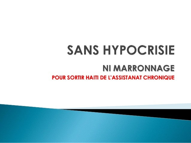 NI MARRONNAGE POUR SORTIR HAITI DE L'ASSISTANAT CHRONIQUE