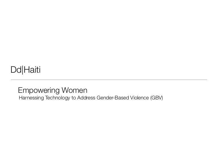 Dd|Haiti  Empowering Women  Harnessing Technology to Address Gender-Based Violence (GBV)