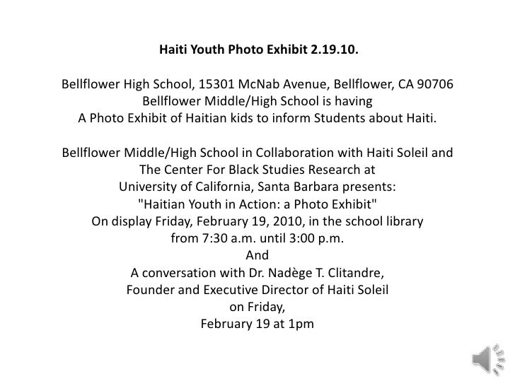Haiti Youth Photo Exhibit 2.19.10. Bellflower High School, 15301 McNab Avenue, Bellflower, CA 90706 Bellflower Middle/High...