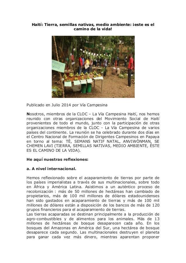 Haití: Tierra, semillas nativas, medio ambiente: ¡este es el camino de la vida! Publicado en Julio 2014 por Vía Campesina ...