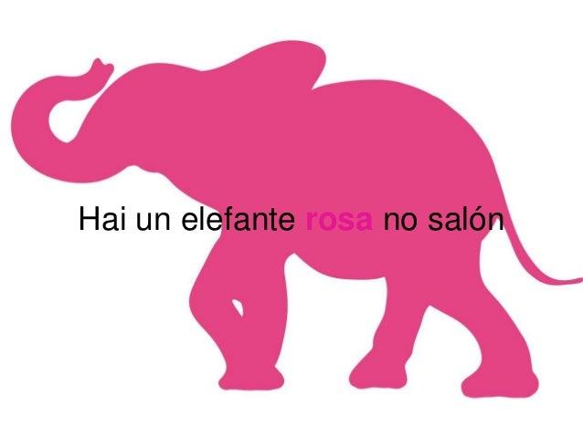 Hai un elefante rosa no salón