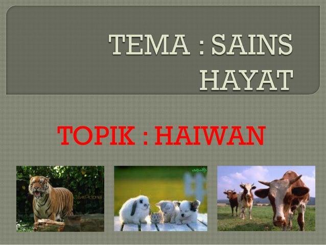 TOPIK : HAIWAN