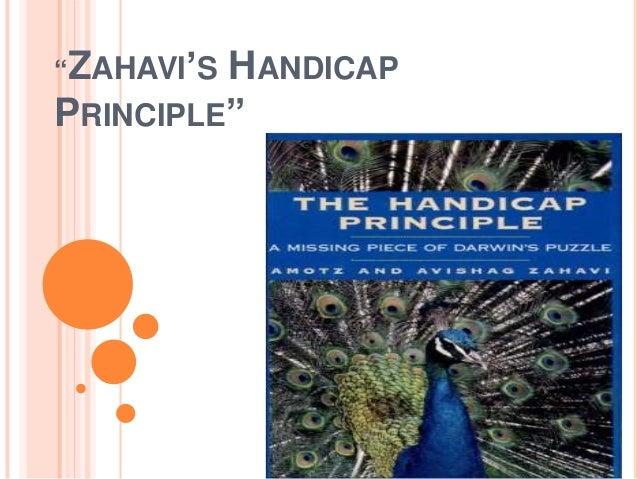 """ZAHAVI'S  HANDICAP PRINCIPLE"""