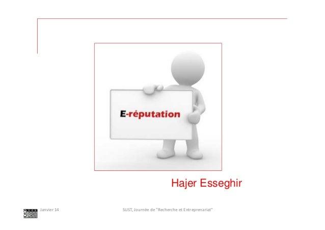 """Hajer Esseghir Janvier 14  SUST, Journée de """"Recherche et Entreprenariat"""""""