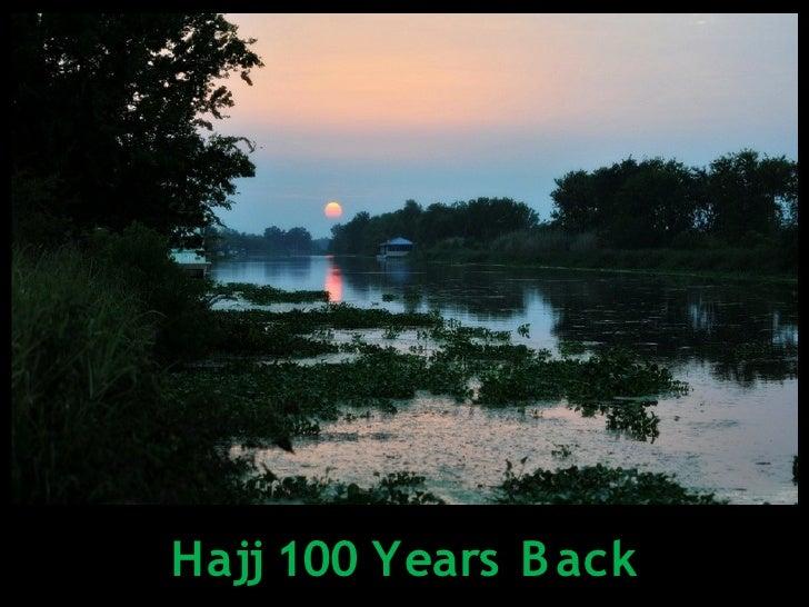 Hajj 100 Years B ack