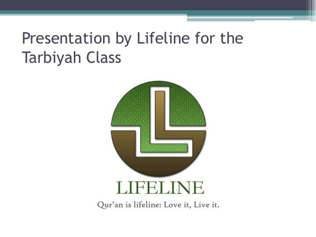 Presentation by Lifeline for the Tarbiyah Class