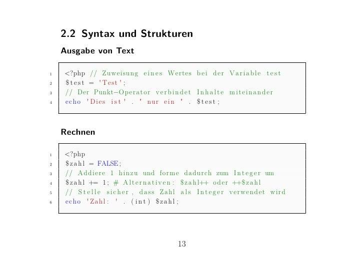 2.2 Syntax und Strukturen    Ausgabe von Text1   <?php // Zuweisung e i n e s Wertes b e i der V a r i a b l e t e s t2   ...