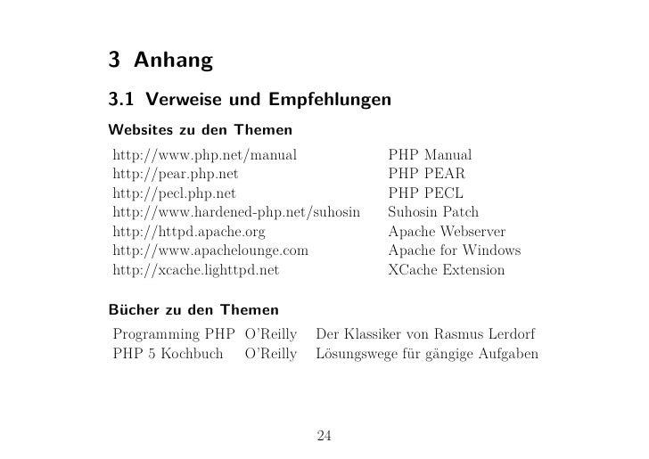 3 Anhang3.1 Verweise und EmpfehlungenWebsites zu den Themenhttp://www.php.net/manual             PHP Manualhttp://pear.php...