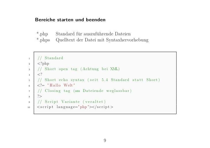 Bereiche starten und beenden     *.php    Standard für auszuführende Dateien     *.phps   Quelltext der Datei mit Syntaxhe...