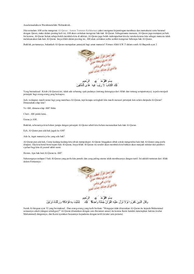 Assalamualaikum Warahmatullahi Wabaraktuh..Jika semalam AM cerita mengenai Al-Quran : Antara Tuntutan Kefahaman yakni meng...
