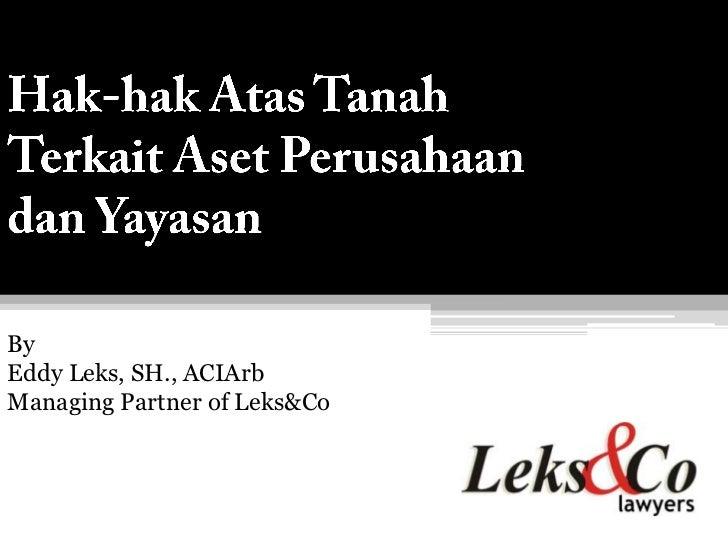 ByEddy Leks, SH., ACIArbManaging Partner of Leks&Co