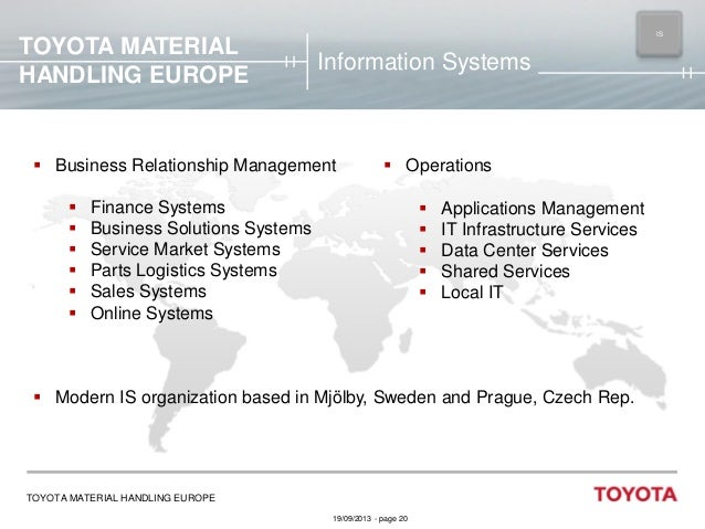 TOYOTA MATERIAL HANDLING EUROPE  IS MAIN  Information Systems   Business Relationship Management         Operation...