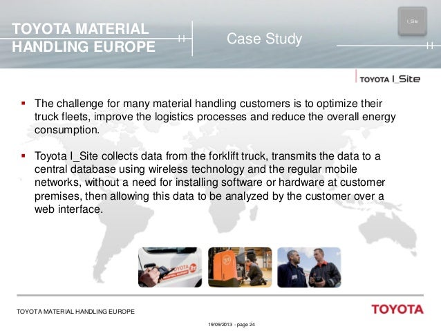 TOYOTA MATERIAL HANDLING EUROPE  I_Site MAIN  Case Study   The challenge for many material handling customers is to optim...