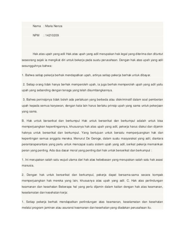 Nama : Maria Nenza NPM  : 14210209  Hak atas upah yang adil Hak atas upah yang adil merupakan hak legal yang diterima dan ...
