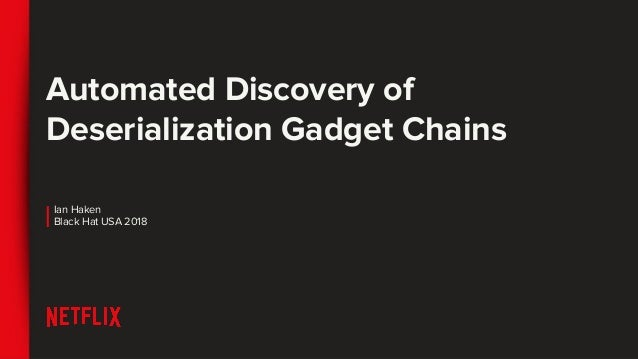 Automated Discovery of Deserialization Gadget Chains