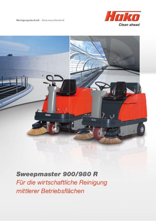 Reinigungstechnik · Kommunaltechnik Sweepmaster 900/980 R Für die wirtschaftliche Reinigung mittlerer Betriebsflächen